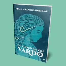 Elkedag Boeken: De vrouwen van Vardø van Kiran Millwood Hargrave